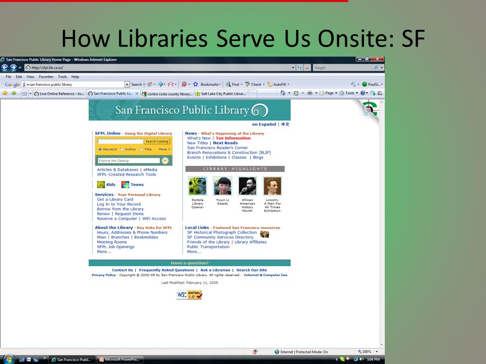 How Libraries Serve Us Onsite: SF