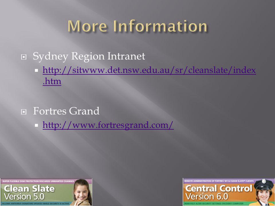  Sydney Region Intranet  http://sitwww.det.nsw.edu.au/sr/cleanslate/index.htm http://sitwww.det.nsw.edu.au/sr/cleanslate/index.htm  Fortres Grand  http://www.fortresgrand.com/ http://www.fortresgrand.com/