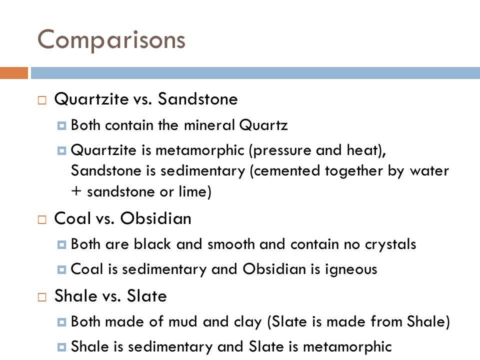 Comparisons  Quartzite vs.