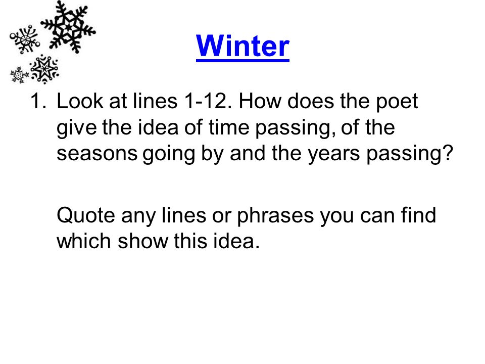Winter 1.Look at lines 1-12.