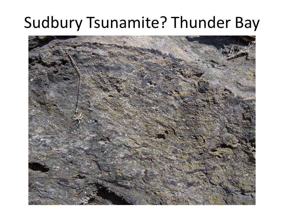 Sudbury Tsunamite? Thunder Bay