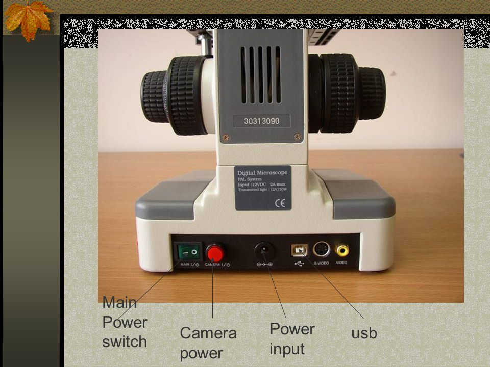 Main Power switch Camera power Power input usb