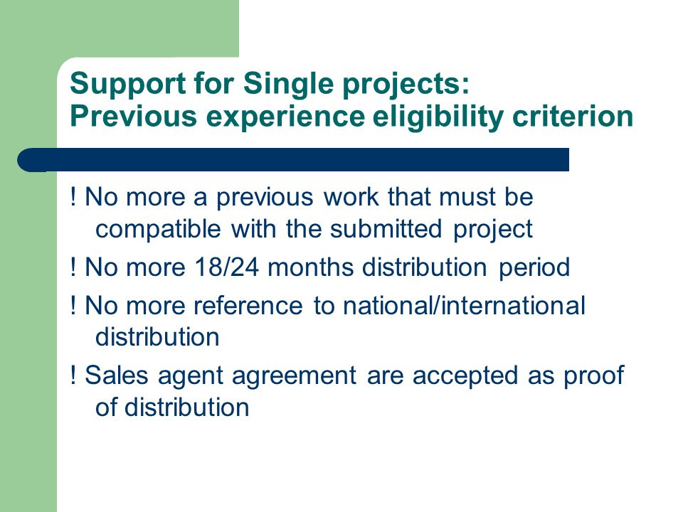 Support for Single projects: Previous experience eligibility criterion .