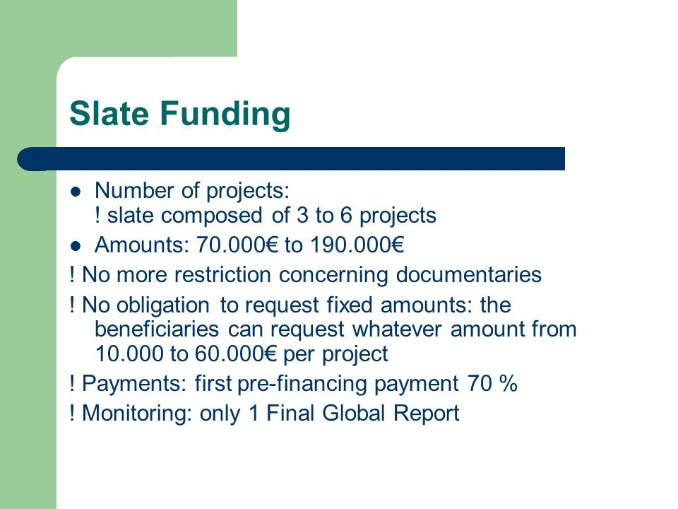 Slate Funding Number of projects: .