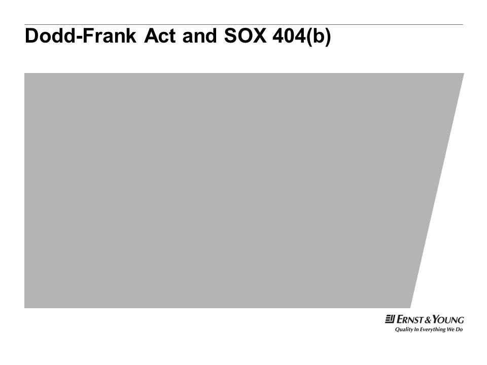 Dodd-Frank Act and SOX 404(b)