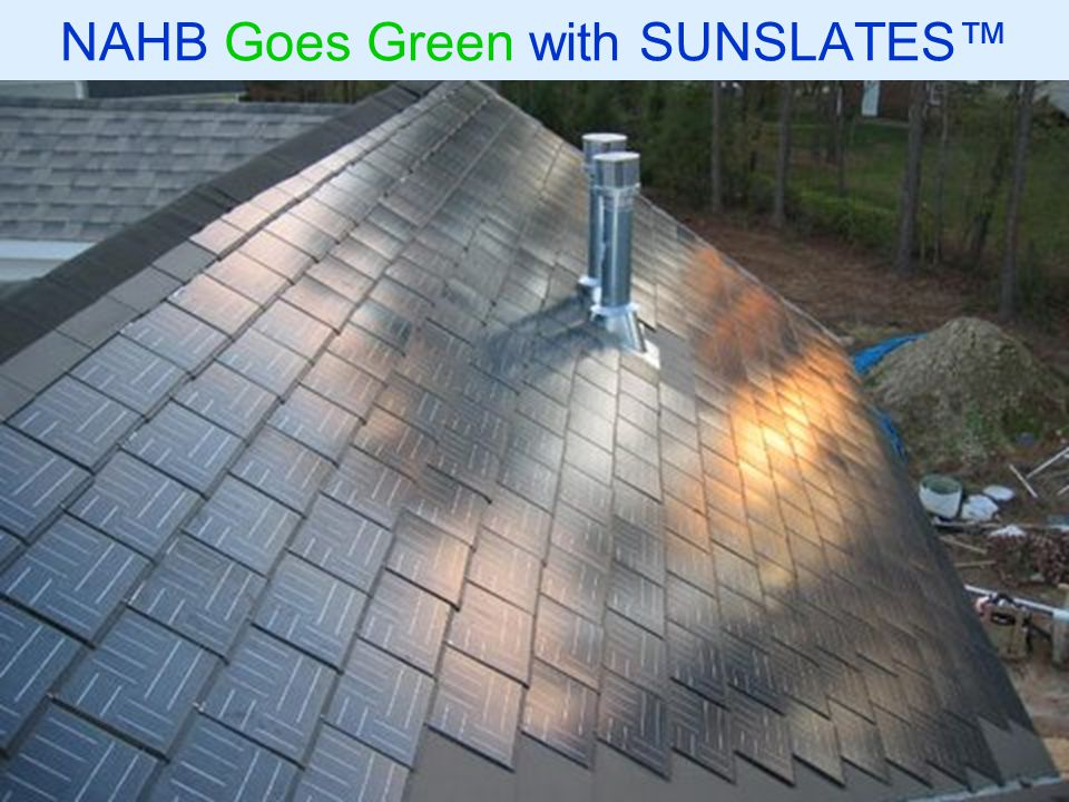 NAHB Goes Green with SUNSLATES™