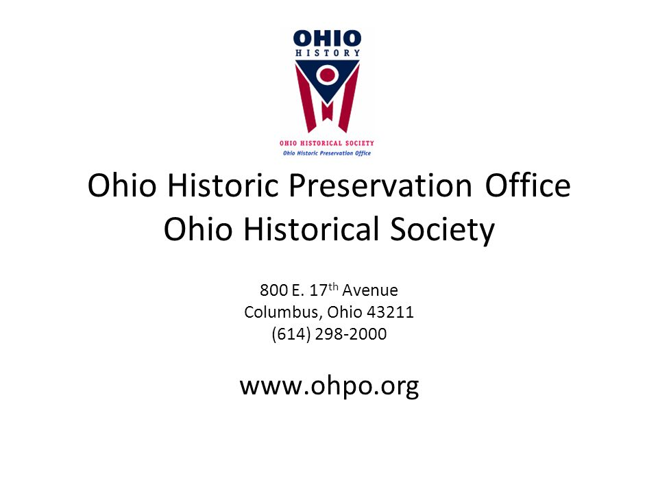 Ohio Historic Preservation Office Ohio Historical Society 800 E.