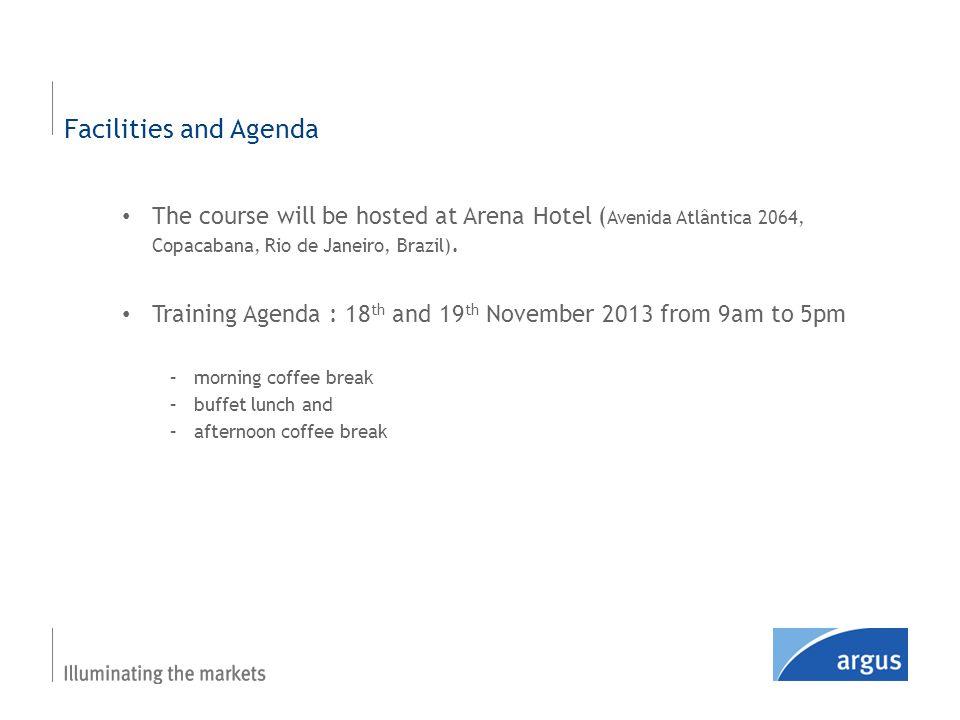 The course will be hosted at Arena Hotel ( Avenida Atlântica 2064, Copacabana, Rio de Janeiro, Brazil).