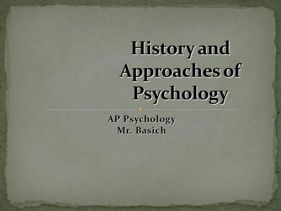AP Psychology Mr. Basich