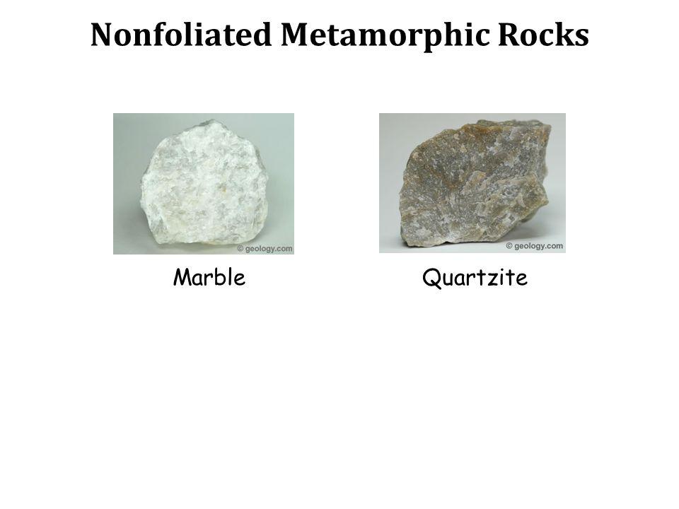 Nonfoliated Metamorphic Rocks MarbleQuartzite