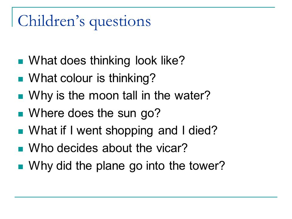 Children's questions What does thinking look like.
