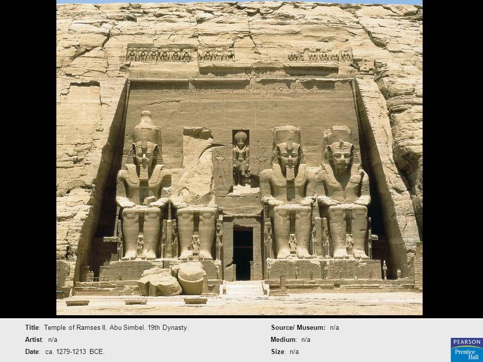 Title: Temple of Ramses II, Abu Simbel. 19th Dynasty. Artist: n/a Date: ca. 1279-1213 BCE. Source/ Museum: n/a Medium: n/a Size: n/a