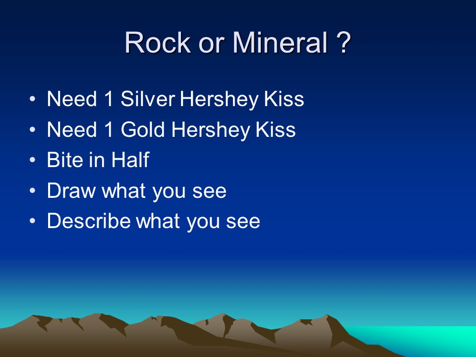 Rock or Mineral .