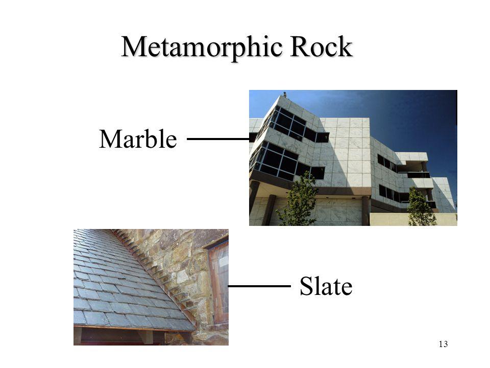 13 Metamorphic Rock Marble Slate