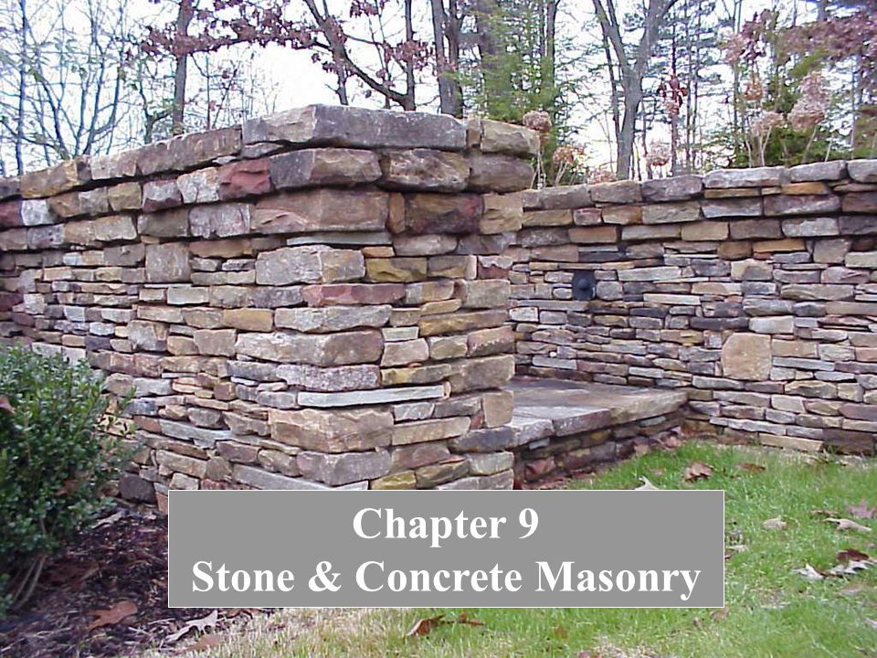 10.1 STONE AND REINFORCED MASONRY - OVERVIEW 10.2 TYPES OF ROCKS USED IN STONE MASONRY 10.2 TYPES OF ROCKS USED IN STONE MASONRY 10.3 QUARRYING AND PRODUCING OF BUILDING STONES 10.3 QUARRYING AND PRODUCING OF BUILDING STONES 10.4 TYPES OF STONE MASONRY WALLS AND THEIR CONSTRUCTION 10.4 TYPES OF STONE MASONRY WALLS AND THEIR CONSTRUCTION 10.5 PRECAST CONCRETE MASONRY AND CONSTRUCTION OF WALLS 10.5 PRECAST CONCRETE MASONRY AND CONSTRUCTION OF WALLS