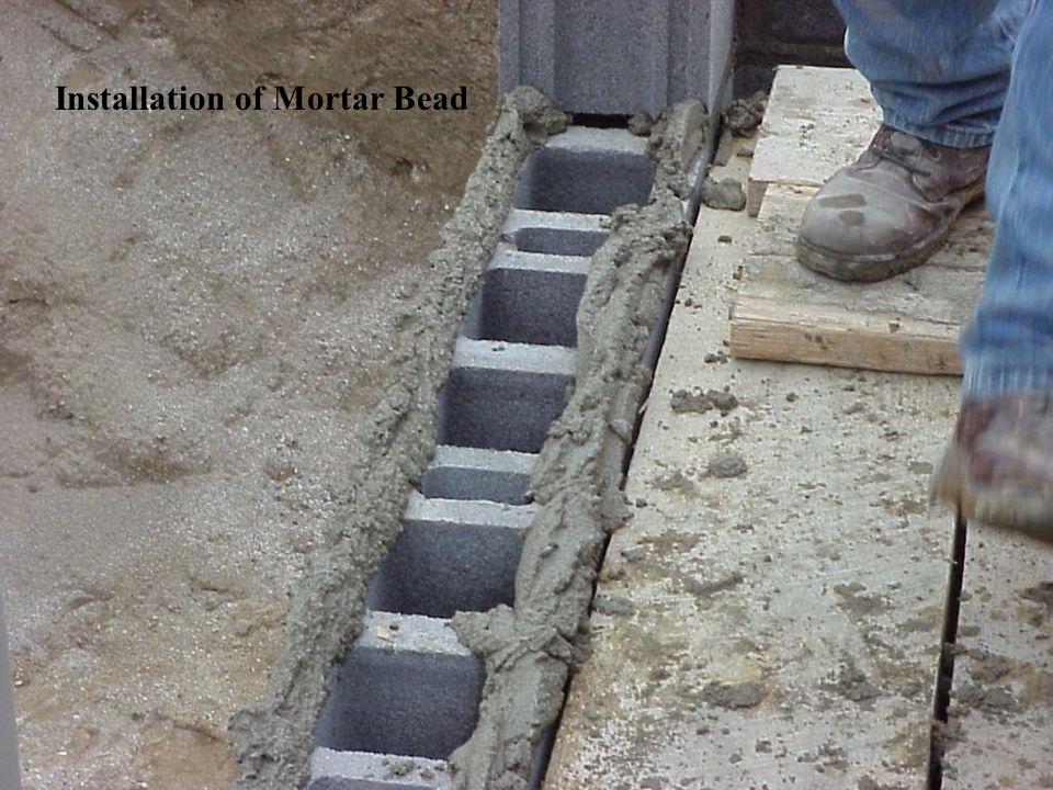 32 Installation of Mortar Bead