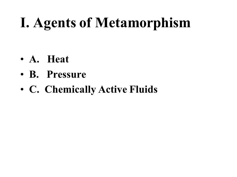 A.Foliated foliated rocks require heat, pressure, and Chem.