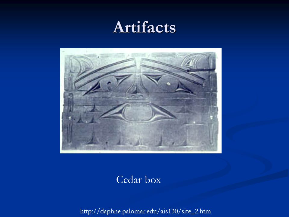 Artifacts Cedar box http://daphne.palomar.edu/ais130/site_2.htm