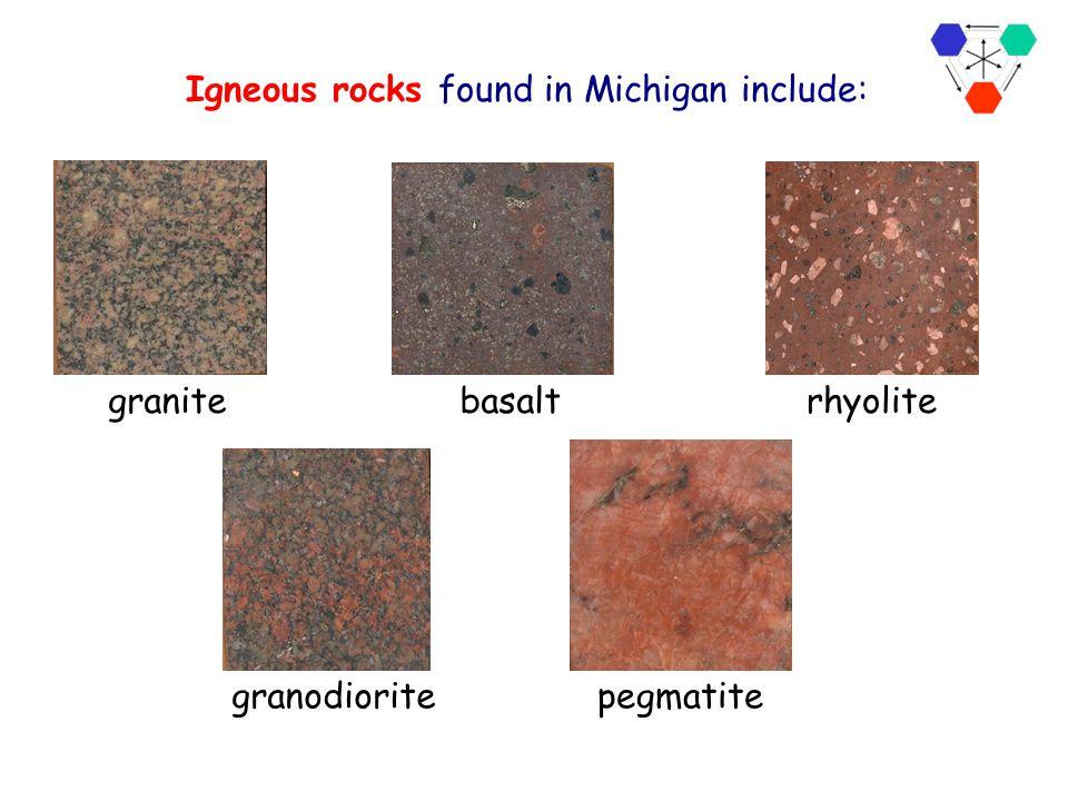 Generalized Bedrock Geology of Michigan Igneous and Metamorphic rocks Sedimentary rocks In Michigan, igneous rocks make up the bedrock in the western