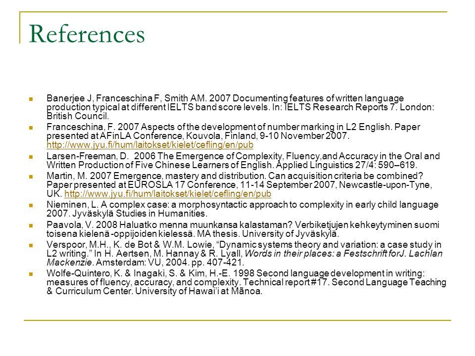 References Banerjee J, Franceschina F, Smith AM.