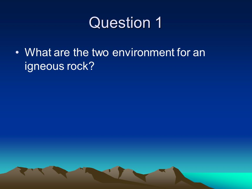 Question 2 What is Basalt made of (minerals)?