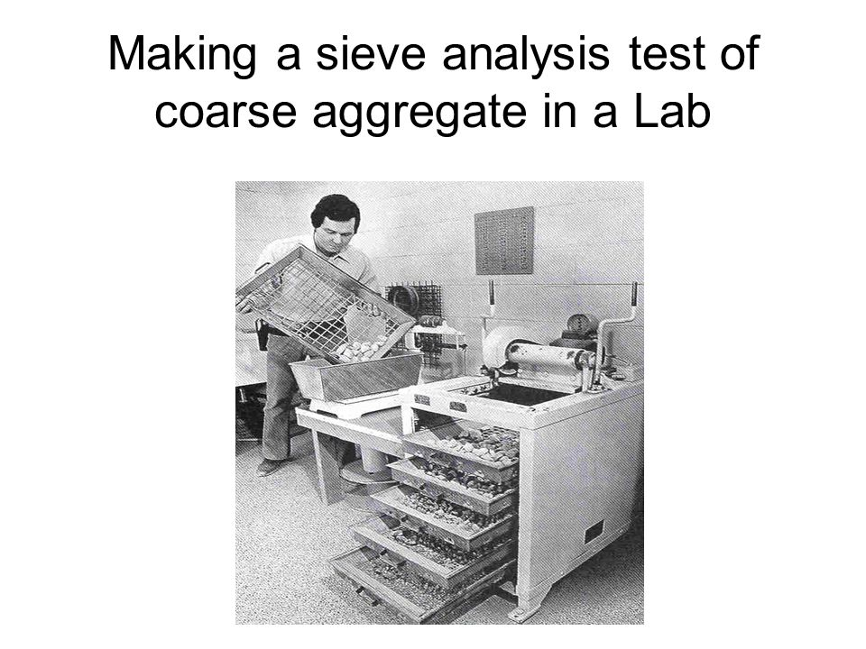 Making a sieve analysis test of coarse aggregate in a Lab
