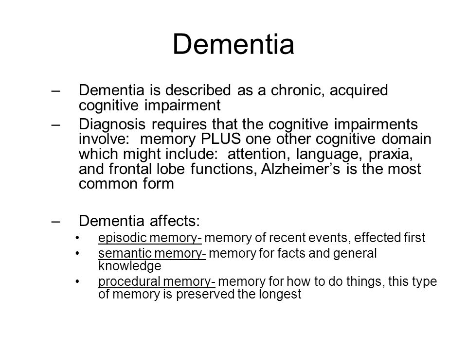 AAC Recommendations for Dementia –The primary focus of intervention throughout the course of the disease is focus on strengths of the individual –General communication strategies for persons with dementia: Use of memory books (facilitates memory by utilizing recognition rather than recall memory) Reducing distractions- Persons with dementia may process information more easily in distraction free environments Organize information into manageable chunks Provide information in multiple modalities (visual, auditory, etc) Strategies should address both language representation and organization Environmental print/photos- when placed on commonly used items, may remind person what the items are used for Use a variety of strategies