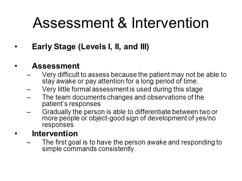 Assessment & Intervention cont.
