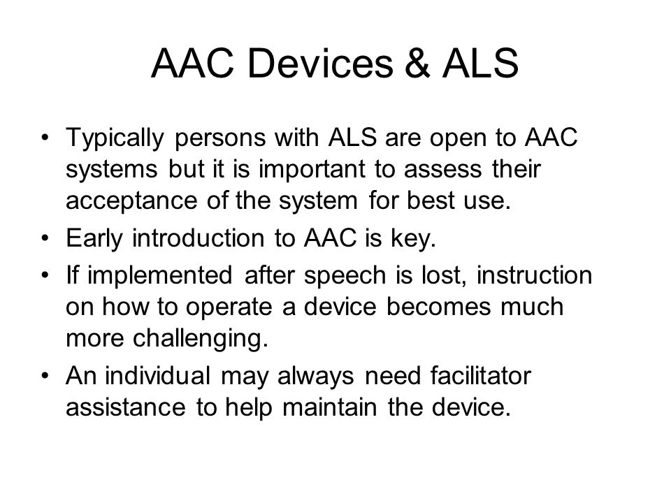 Intervention Staging Each stage relies more and more on AAC than the preceding stage.
