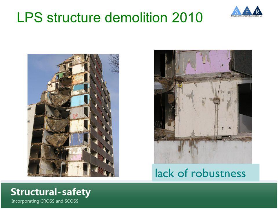 LPS structure demolition 2010 lack of robustness