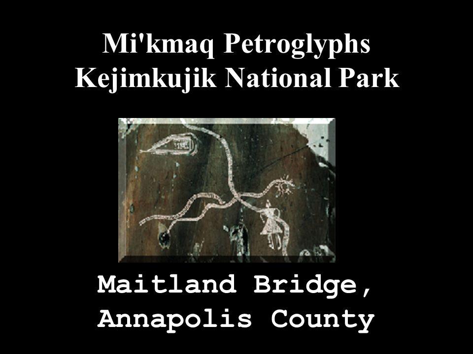 Mi'kmaq Petroglyphs Kejimkujik National Park Maitland Bridge, Annapolis County
