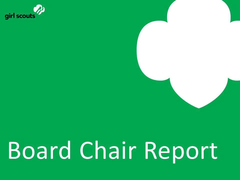 Board Chair Report