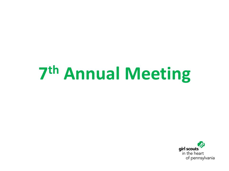 7 th Annual Meeting