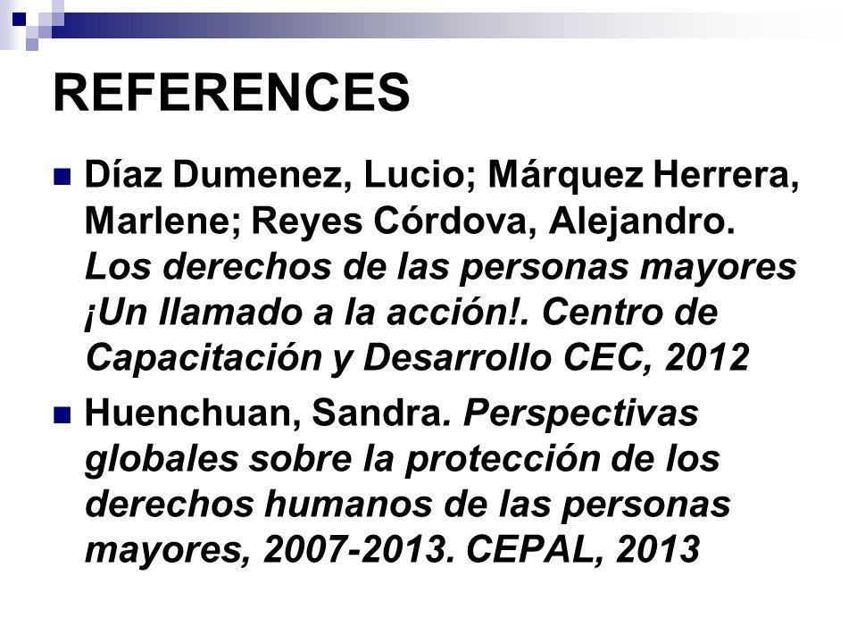REFERENCES Díaz Dumenez, Lucio; Márquez Herrera, Marlene; Reyes Córdova, Alejandro.