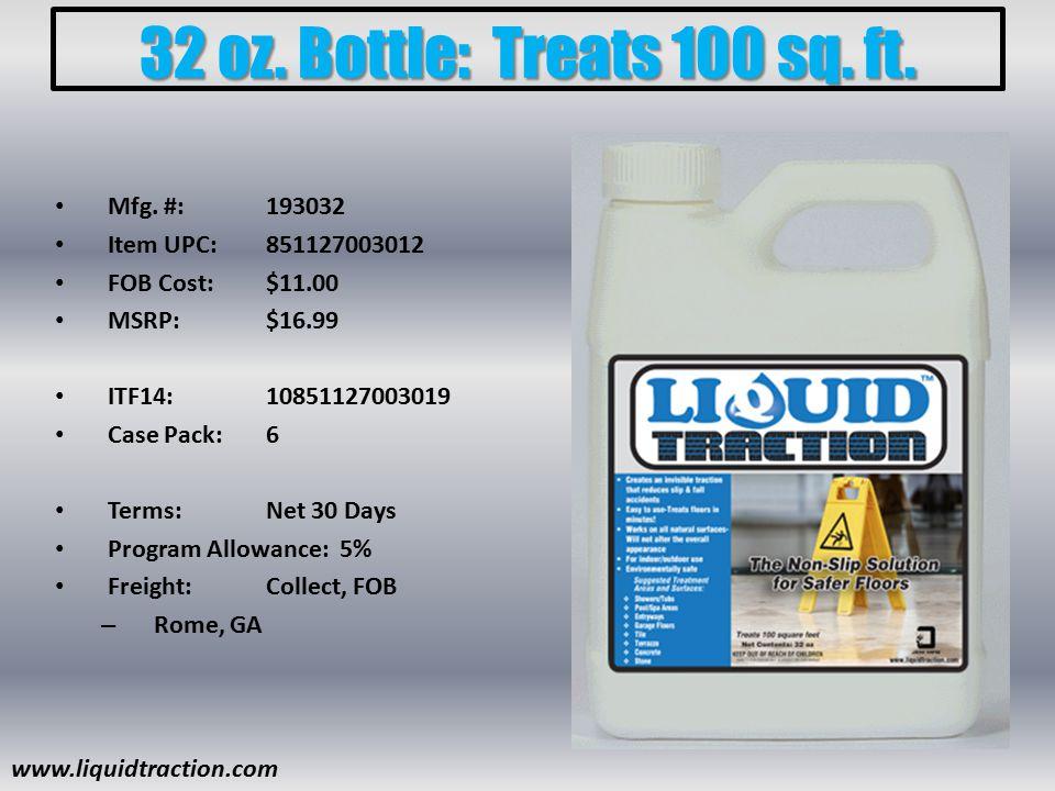 32 oz. Bottle: Treats 100 sq. ft. Mfg.