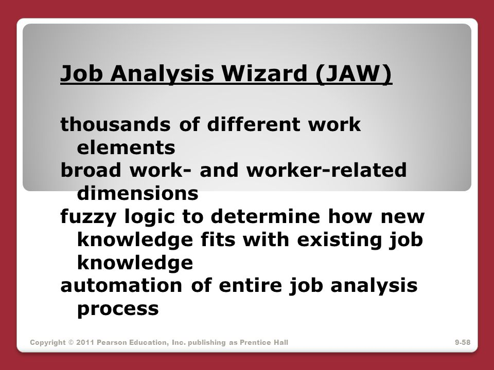 Job Analysis Wizard (JAW) thousands of different work elements broad work- and worker-related dimensions fuzzy logic to determine how new knowledge fi