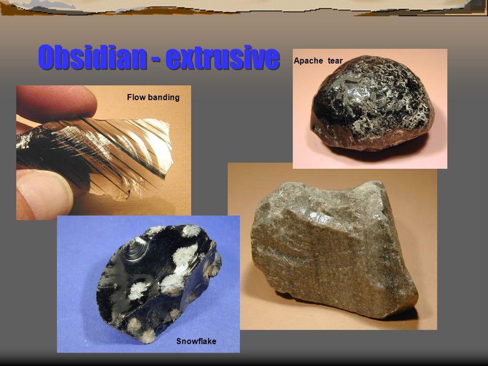 Obsidian - extrusive Flow bandingApache tear Snowflake