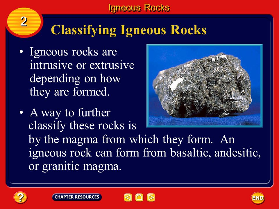 Extrusive Rocks Igneous Rocks 2 2 The quick cooling rate keeps mineral grains from growing large, because the atoms in the liquid don't have the time