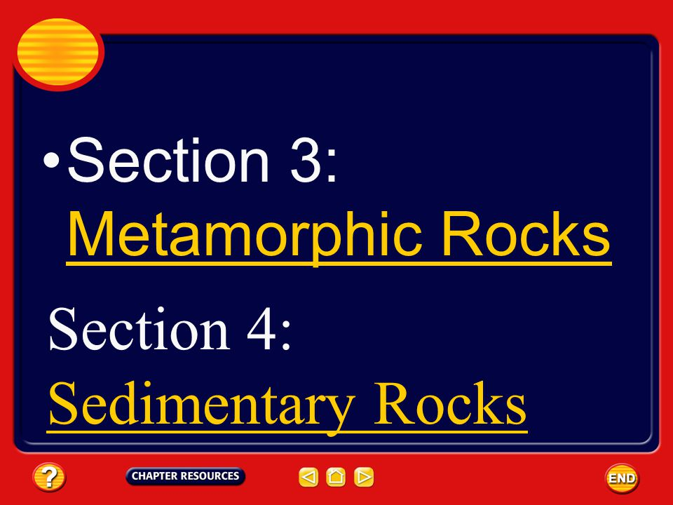 Formation of Metamorphic Rocks Rocks that have changed because of changes in temperature and pressure (heat & pressure) or the presence of hot watery fluids are called metamorphic rocks.