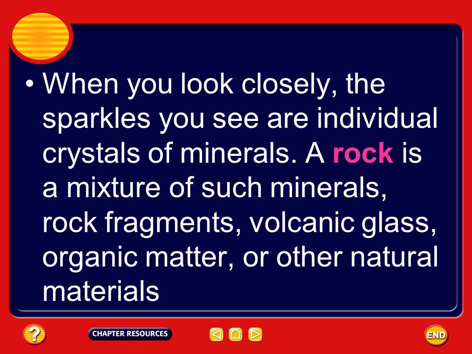 Formation of Sedimentary Rocks Igneous rocks are the most common rocks on Earth, but because most of them exist below the surface you might not have seen too many of them.