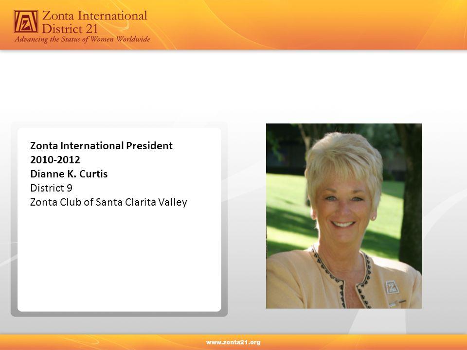 Zonta International President 2010-2012 Dianne K.