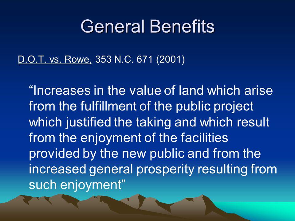 General Benefits D.O.T. vs. Rowe, 353 N.C.