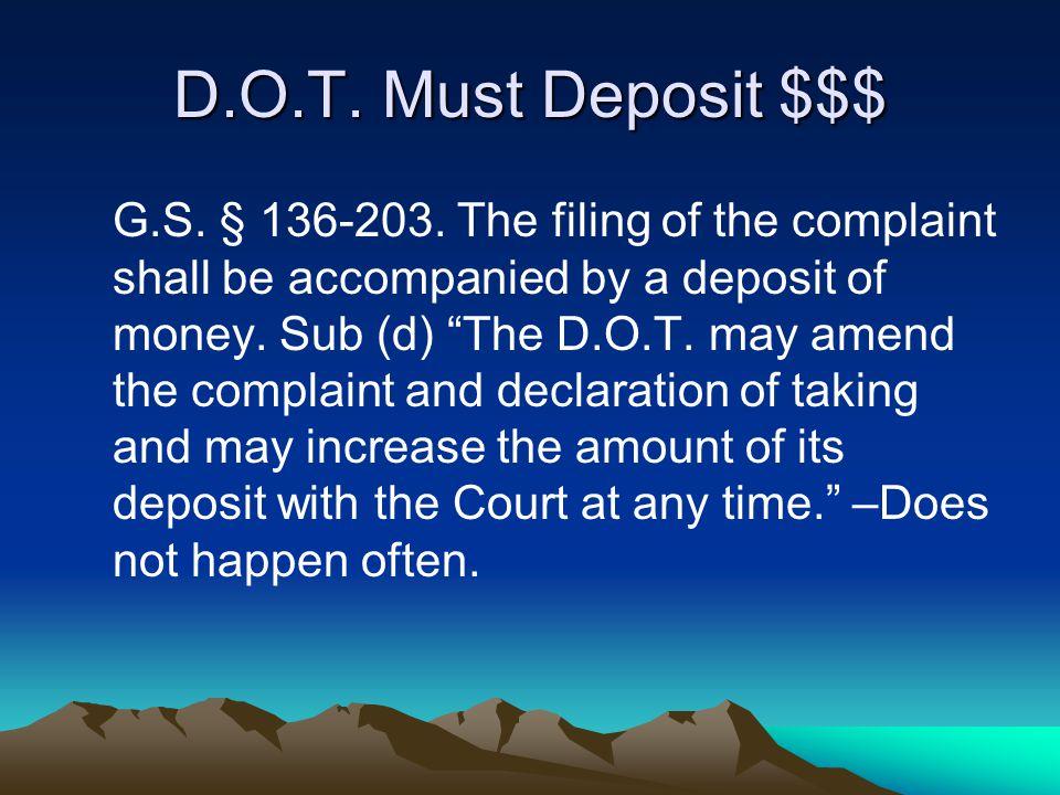 D.O.T. Must Deposit $$$ G.S. § 136-203.