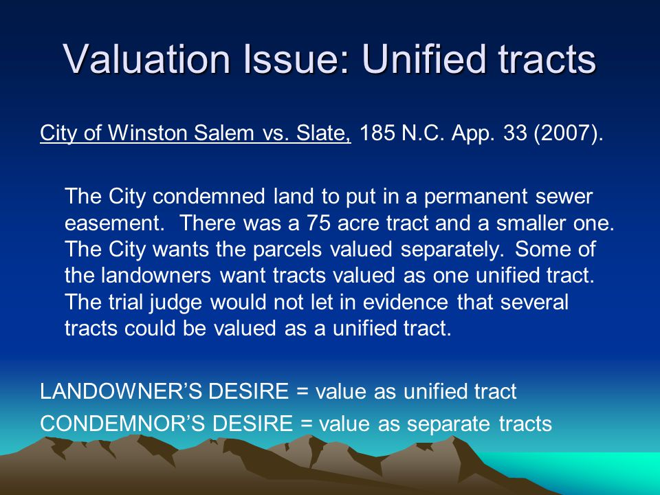Valuation Issue: Unified tracts City of Winston Salem vs.