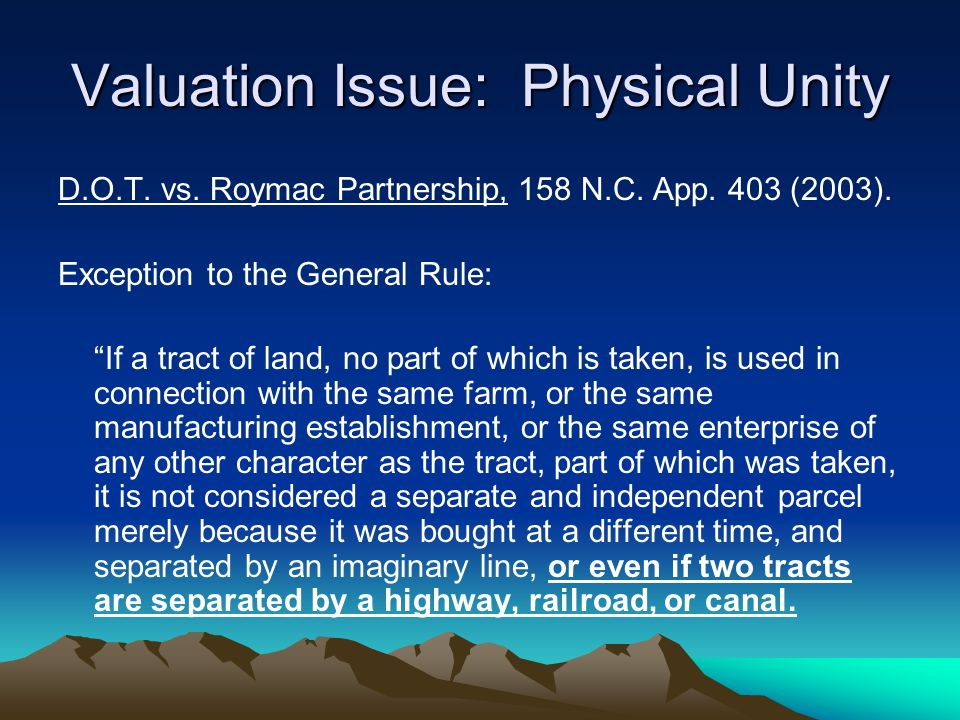 Valuation Issue: Physical Unity D.O.T. vs. Roymac Partnership, 158 N.C.