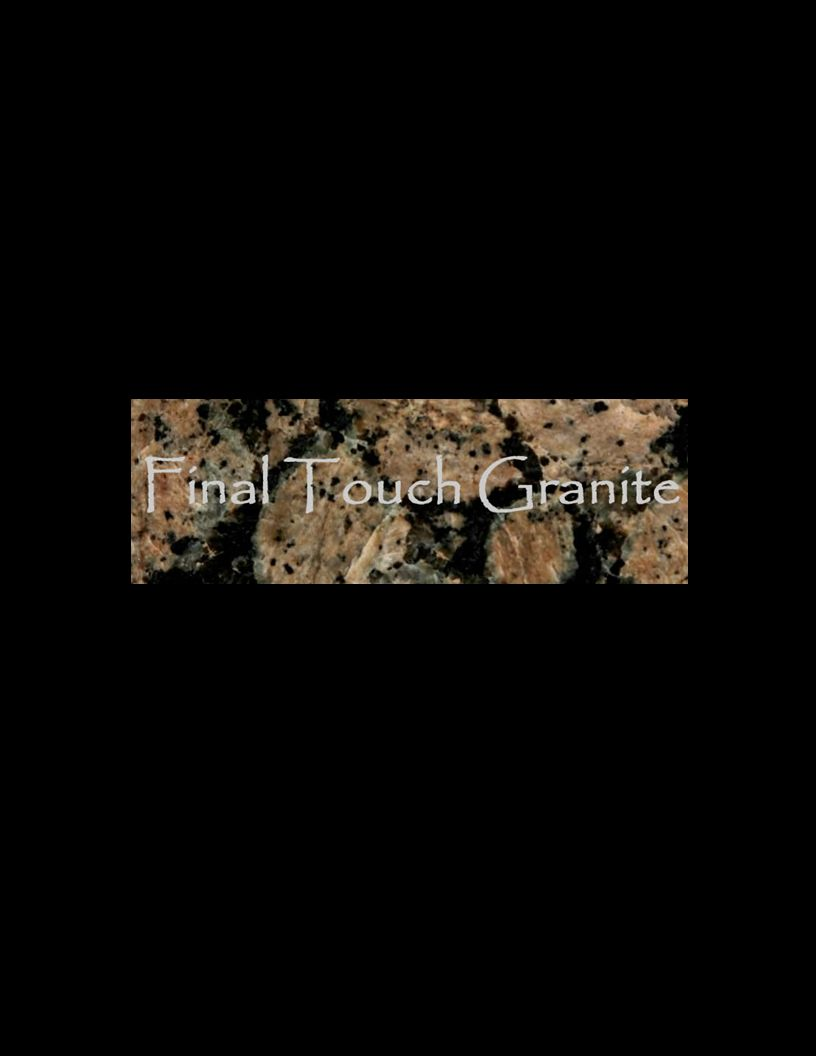 Final Touch Granite Full Service Sales & Installation P.O.