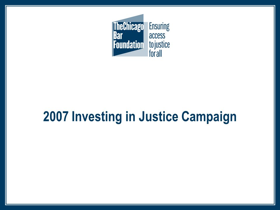 2007 Investing in Justice Campaign
