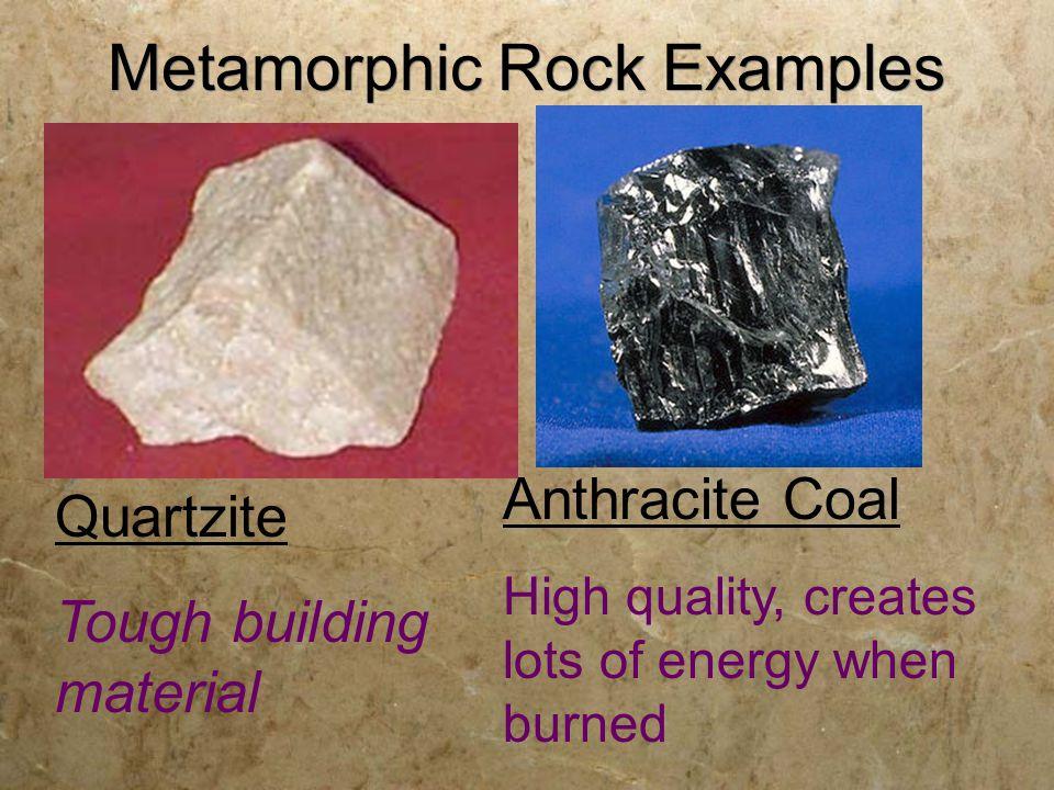 Non-foliated Metamorphic Rock Examples: Marble  Quartzite 