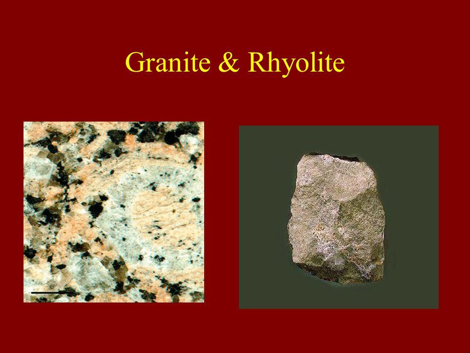 Granite & Rhyolite