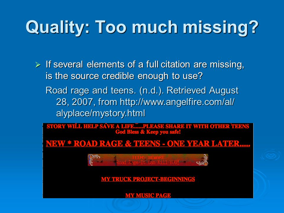 Quality: Too much missing. Road rage and teens. (n.d.).
